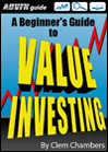 ADVFN Guide: A Beginner's Guide to Value Investing by Clem Chambers, published by ADVFN Books