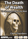 The Death of Wealth by Clem Chambers, published by ADVFN Books