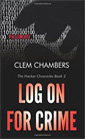 Log On for Crime by Clem Chambers