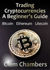 Trading Cryptocurrencies: A Beginner's Guide by Clem Chambers, published by ADVFN Books